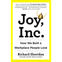 Joy, Inc.: How We Built a Workplace People Love (English Edi…