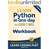 Python Workbook: Learn Python in one day and Learn It Well (Workbook with Questions, Solutions and Projects) (Learn Coding Fa