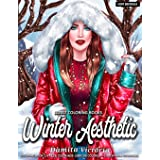 Winter Aesthetic: Adult Coloring Books for Women Featuring Winter Scenes Perfect for Stress Relaxing Coloring Books and Art T
