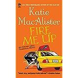 """Fire Me Up: An Aisling Grey, Guardian, Novel (""""Aisling Grey, Guardian, Novel"""" Book 2)"""