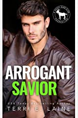 Arrogant Savior: A Hero Club Novel Kindle Edition