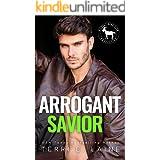 Arrogant Savior: A Hero Club Novel