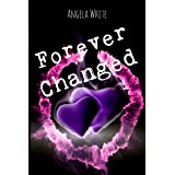 Forever Changed (Bachelor Battles Trilogy Book 3)