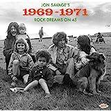 Jon Savage's 1969-1971: Rock Dreams On 45 / Various