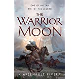 The Warrior Moon (Ascendant Book 3)