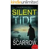 Silent Tide: An Edge-0f-the-Seat British Crime Thriller (DCI BOYD CRIME THRILLERS Book1) (DCI BOYD CRIME SERIES)