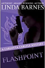 Flashpoint (The Carlotta Carlyle Mysteries Book 8) Kindle Edition