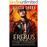 Erebus: The Court of the Underworld (Book 7) : A Paranormal Greek Gods Romance