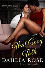 That Sexy Talk Kindle Edition