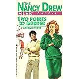 Two Points to Murder (Nancy Drew Files Book 8)
