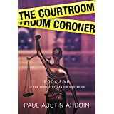 The Courtroom Coroner (Fenway Stevenson Mysteries Book 5)