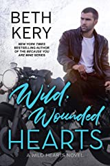 Wild, Wounded Hearts (Wild Hearts Book 2) Kindle Edition