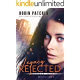 Legacy Rejected (Nutfield Saga Book 8)