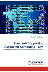 Standards Supporting Autonomic Computing - CIM: Remodeling LocalizationCapabilities class in Core Model ペーパーバック