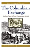 The Columbian Exchange: Biological and Cultural Consequences…