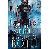 Bat Out of Hell: An Immortal Ops World Novel (Crimson Ops Series Book 4)