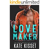 Love Maker: A small-town, second chance romance (Lonesome Cowboy Book 2)