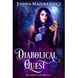 Diabolical Quest (Doomed Cases Book 2)