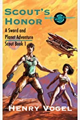 Scout's Honor: A Sword & Planet Adventure (Scout series Book 1) Kindle Edition