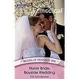 Nurse Bride, Bayside Wedding (Brides of Penhally Bay Book 6)