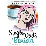 Single Dad's Barista (Main Street Single Dads Book 2)