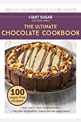 I Quit Sugar The Ultimate Chocolate Cookbook Kindle Edition