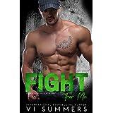 Fight For Me (North Shore Crew Book 4)