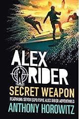 Secret Weapon (Alex Rider) Kindle Edition