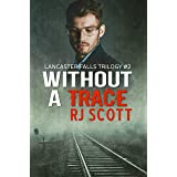 Without a Trace (Lancaster Falls Book 2)