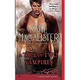 A Tale of Two Vampires: A Dark Ones Novel (Dark Ones series Book 10)