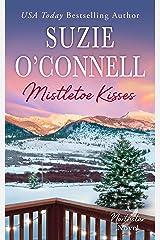 Mistletoe Kisses (Northstar Book 6) Kindle Edition