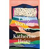 Early Morning Riser: The bittersweet, hilarious and feel-good new novel from the author of Standard Deviation