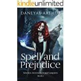 Spell and Prejudice: Witches, Werewolves and Vampires - Book 1
