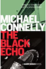 The Black Echo: 20th Anniversary edition (Harry Bosch Book 1) Kindle Edition