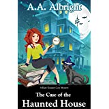 The Case of the Haunted House (A Katy Kramer Cozy Mystery No. 2) (Katy Kramer Cozy Mysteries)
