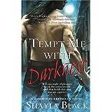 Tempt Me with Darkness (Doomsday Brethren Series Book 1)