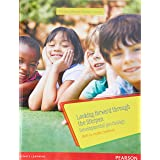 Looking Forward Through the Lifespan: Developmental Psychology (Custom Edition): Birth to Middle Childhood