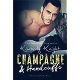 Champagne & Handcuffs: A Second Chance Suspense Romance (Saddles & Racks Book 3)