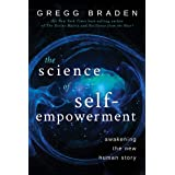 The Science of Self-Empowerment: Awakening the New Human Story