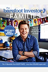 The Barefoot Investor for Families: How to teach your kids the value of a buck Kindle Edition