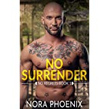 No Surrender (No Regrets Book 1)