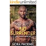 No Surrender (No Regrets Book 1)