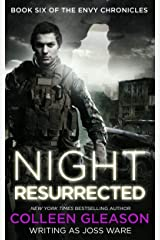 Night Resurrected (The Envy Chronicles Book 6) Kindle Edition