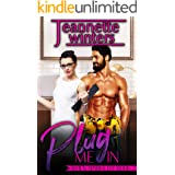 Plug Me In (When Sparks Fly Book 2)
