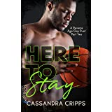 Here to Stay (Young Ballers Book 2)