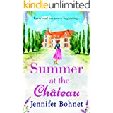 Summer at the Château: The perfect escapist read for 2021 from bestseller Jennifer Bohnet