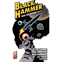 Black Hammer Volume 4: Age of Doom Part Two (English Edition…