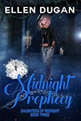 Midnight Prophecy (Daughters Of Midnight, Book 3) Kindle Edition