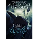 Fighting to breathe (Shooting Stars Book 1)
