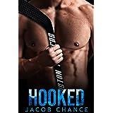 HOOKED (Boston Terriers Hockey Book 4)